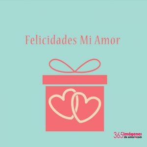 felicidades mi amor