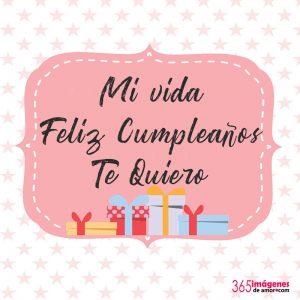 feliz cumpleaños mi vida
